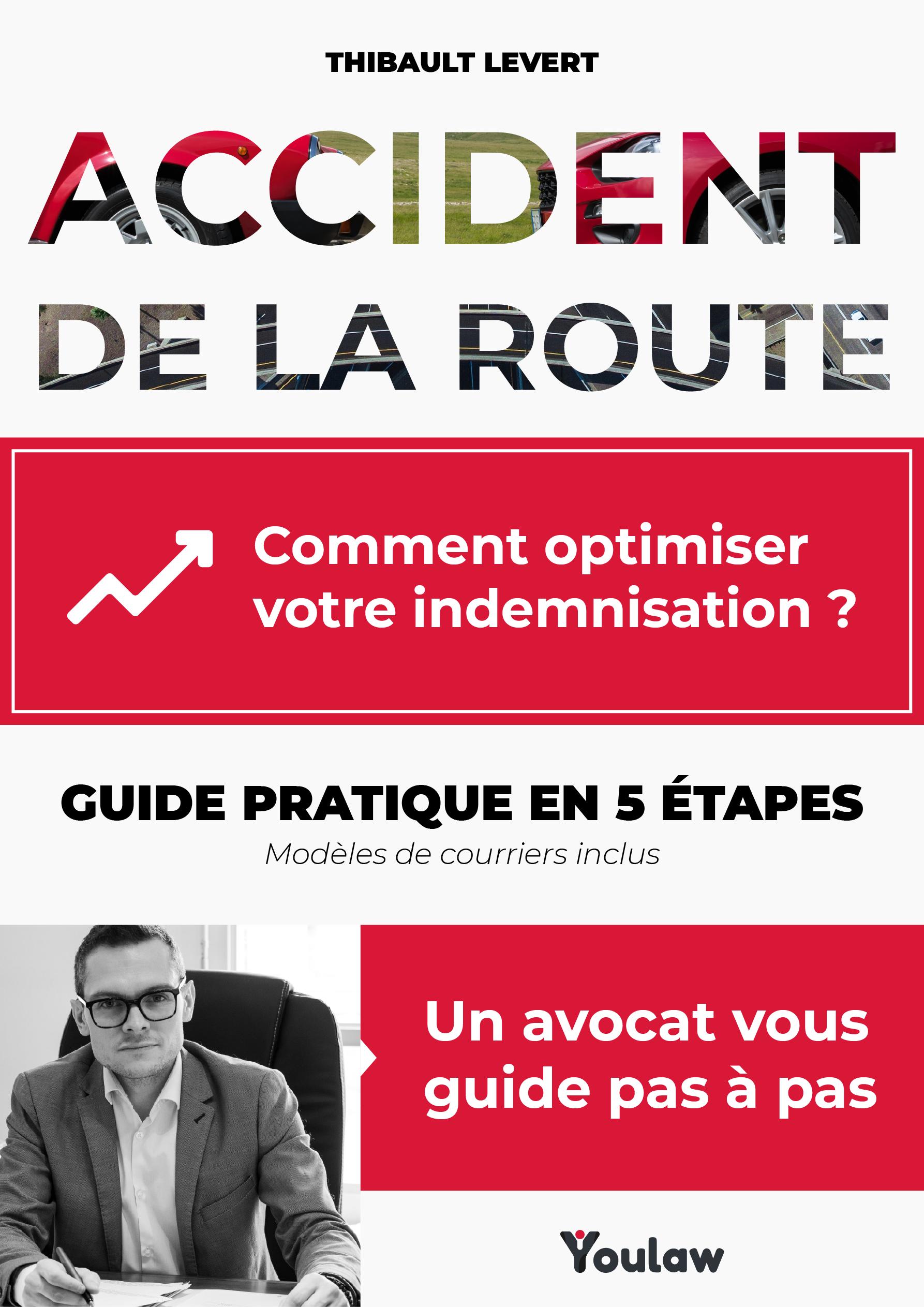 Accident De La Route : Guide Pratique De L'indemnisation